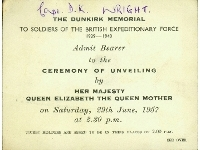 Dunkirk Memorial unveiling ceremony ticket (for a Capt. D.K. Wright), dated 29th June 1957 (front)
